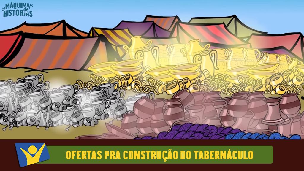 Ofertas pra construção do tabernáculo
