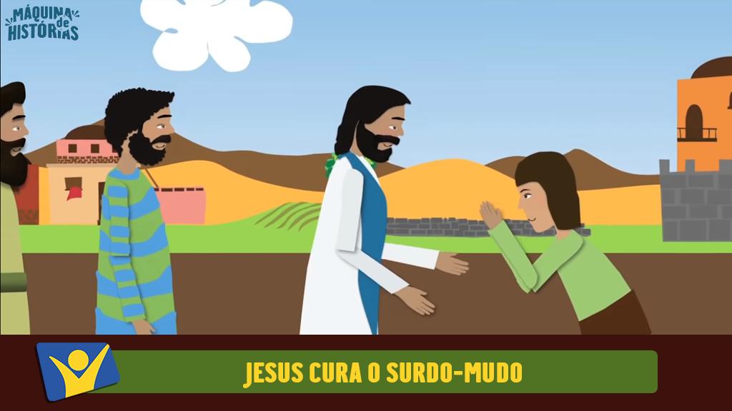 Jesus cura o surdo-mudo