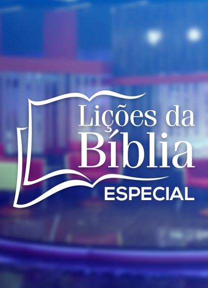 Lições da Biblia Rádio Especial