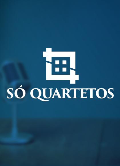 Só Quartetos