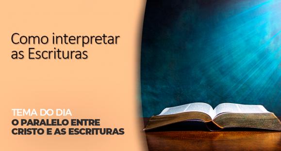 O paralelo entre Cristo e as Escrituras