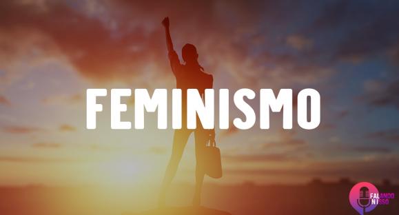 Falando Nisso | Feminismo (a Bíblia é machista?)