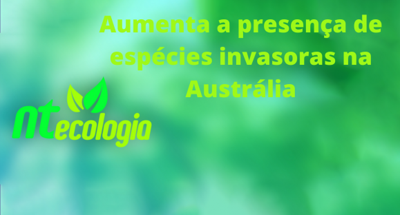 Aumenta a presença de espécies invasoras na Austrália