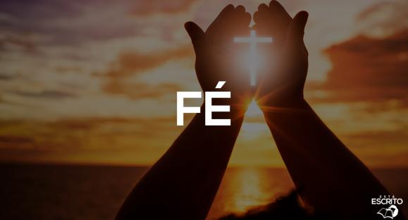 O que é Fé?