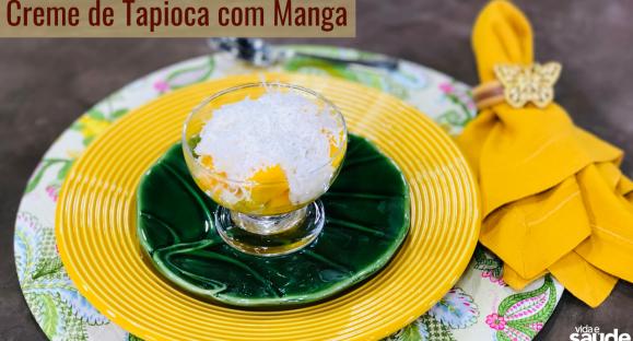 Receita: Creme de Tapioca com Manga