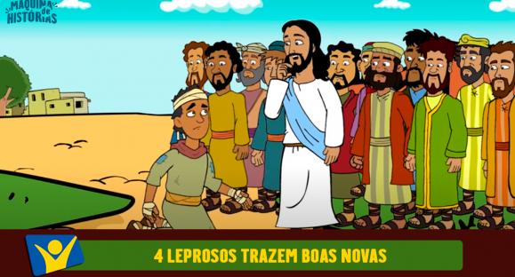 4 leprosos trazem boas novas