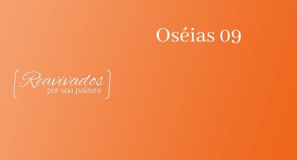 Oséias 09