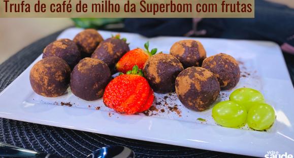 Receita: Trufa com Café de Milho Recheada com Frutas