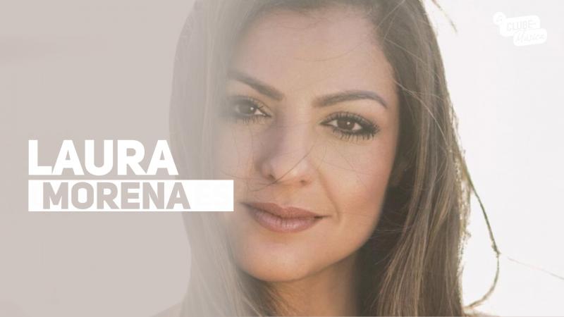 Clube da Música com Laura Morena