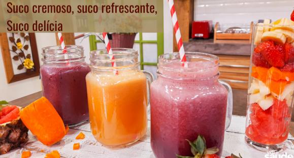 Receitas: Suco Cremoso, Suco Refrescante e Suco Delícia
